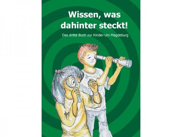 """""""Wissen, was dahinter steckt!"""" - Kinderbuch III"""